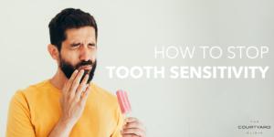 stop tooth sensitivity