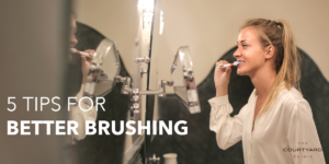 tips for better brushing